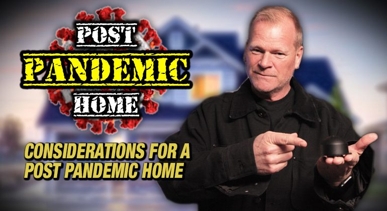Considerations For Post Pandemic Home Layout